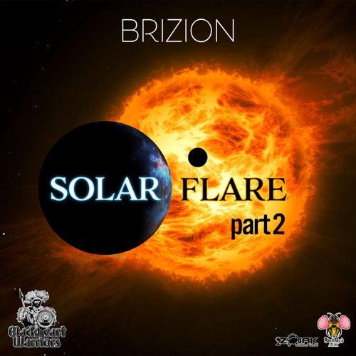 Solar Flare Part II von Brizion