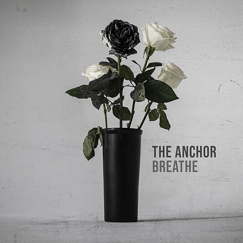 Breathe by The Anchor