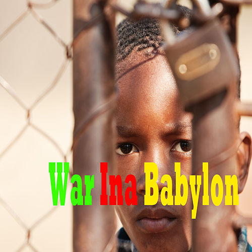 War Ina Babylon by Agent Sasco aka Assassin