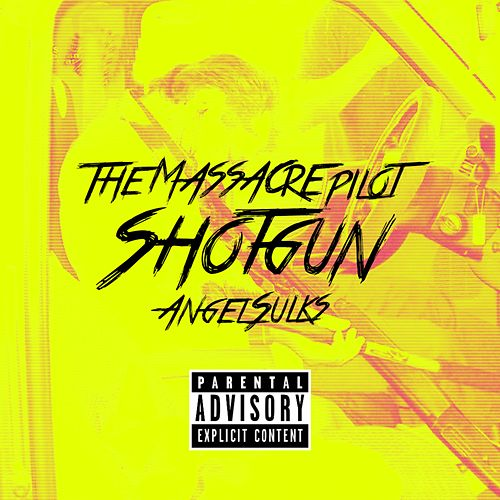 Shotgun von The Massacre Pilot
