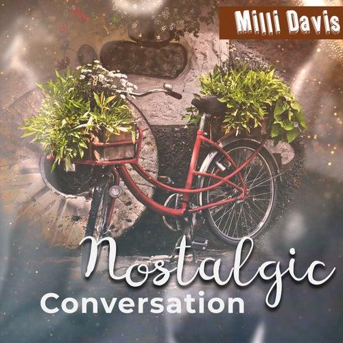 Nostalgic Conversation von Milli Davis