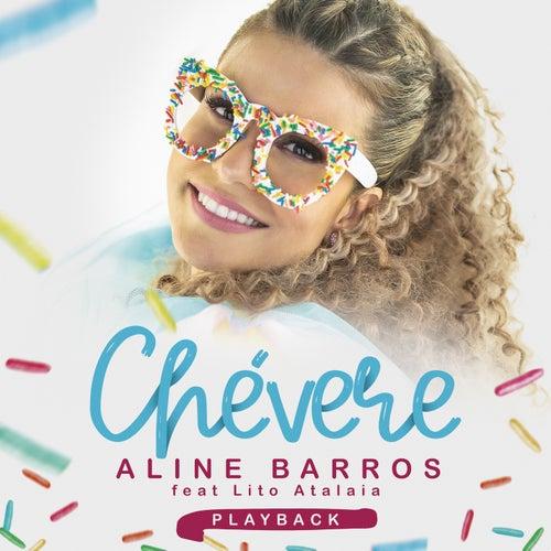 Chevere (Playback) de Aline Barros