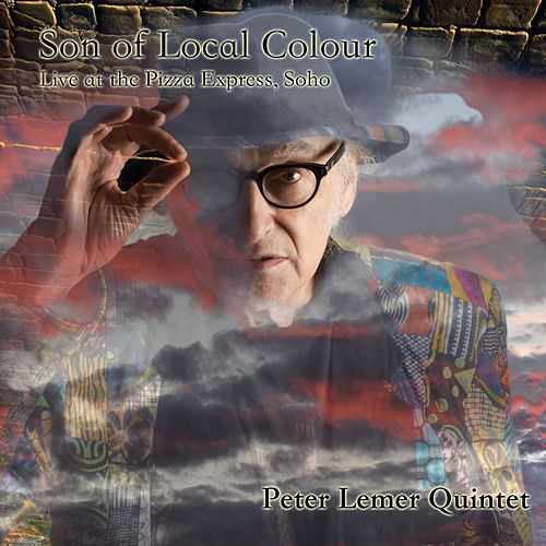 Son of Local Colour (Live) by Peter Lemer Quintet