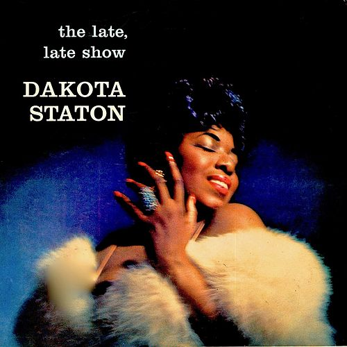 The Late Late Show (Remastered) von Dakota Staton