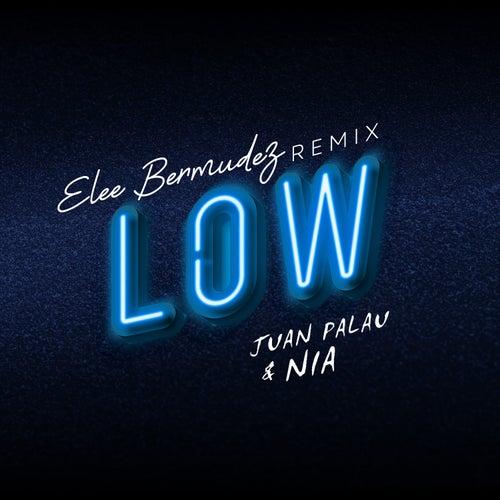 Low (Remix) de Juan Palau Nia Sierra