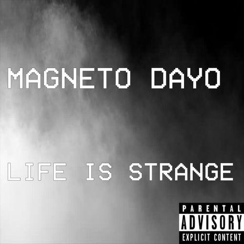 Life is Strange by Magneto Dayo