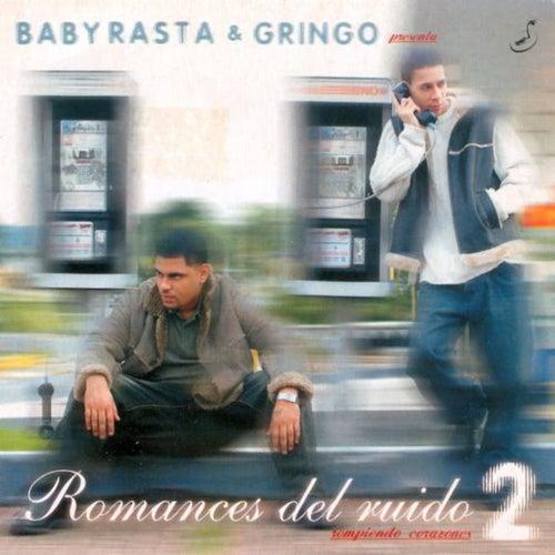 Baby Rasta & Gringo Presente: Romances del Ruido 2 de Various Artists