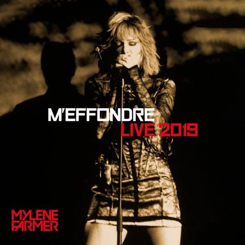 M'effondre (Live 2019) [Edit Version] von Mylène Farmer