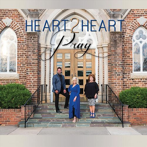 Pray di Heart 2 Heart