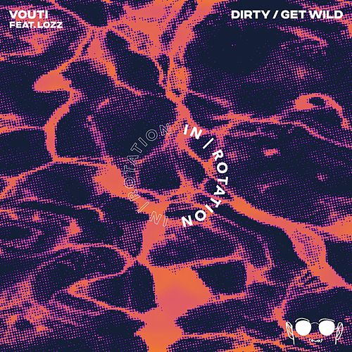 Dirty EP by Vouti