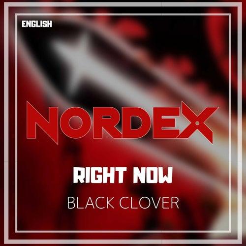 Right Now (Black Clover) [English] de Nordex