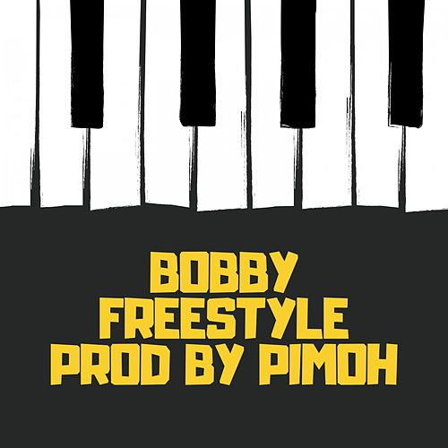 Freestyle by Bobby