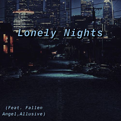 Lonely Nights by Unseen