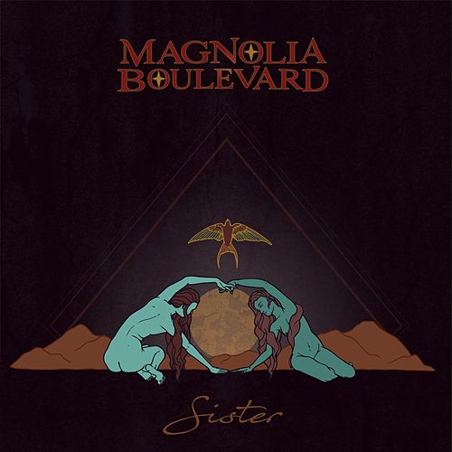 Sister by Magnolia Boulevard