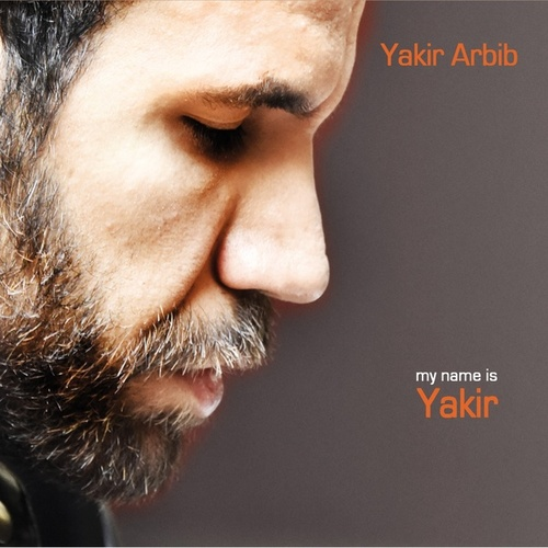 My name is Yakir by Yakir Arbib