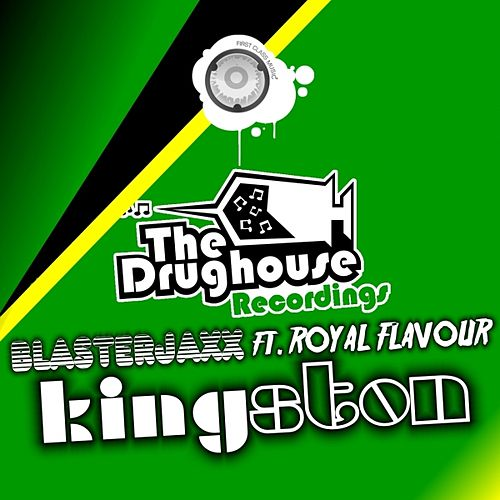 Kingston (feat. Royal Flavour) von BlasterJaxx