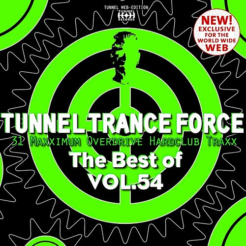 Tunnel Trance Force (The Best of, Vol. 54) by Various Artists