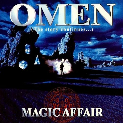 Omen - The Story Continues von Magic Affair