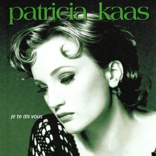 Je te dis vous von Patricia Kaas