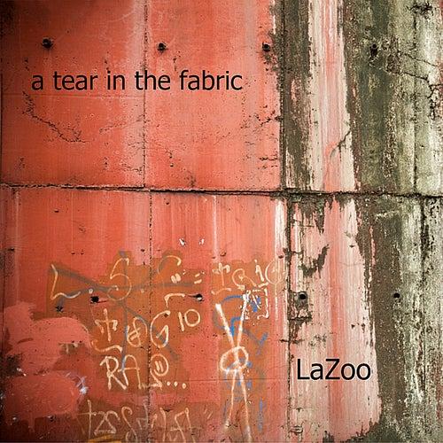 A Tear In The Fabric von LaZoo