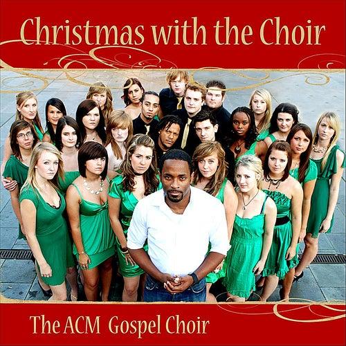 Christmas with the Choir de ACM Gospel Choir