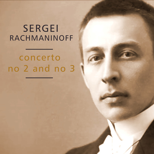 Concerto No. 2 and No. 3 di Sergei Rachmaninoff