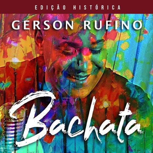 Bachata (Edição Histórica) by Gerson Rufino