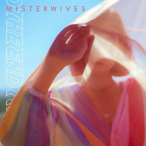The End de MisterWives