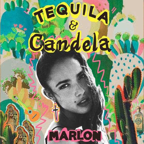 Tequila y Candela by Marlon