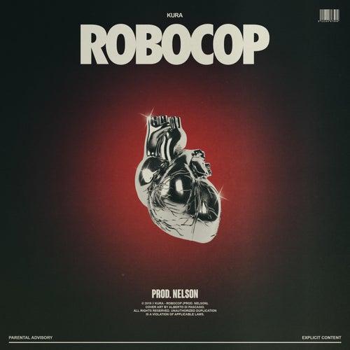 Robocop von Kura