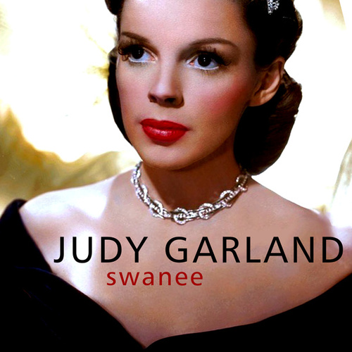 Swanee by Judy Garland