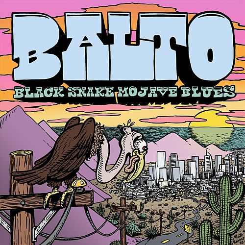 Black Snake, Mojave Blues EP by Balto