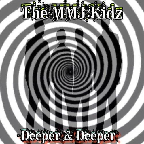 Deeper & Deeper von The MMJ Kidz