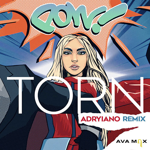 Torn (Adryiano Remix) de Ava Max