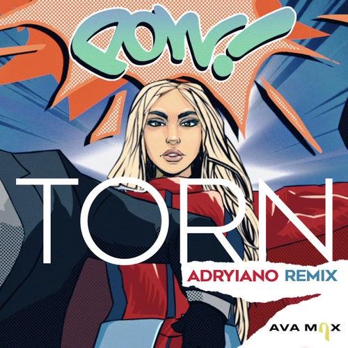 Torn (Adryiano Remix) von Ava Max
