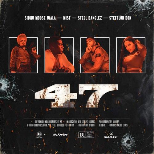 47 (feat. Stefflon Don) de Sidhu Moose Wala