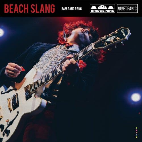 Bam Rang Rang by Beach Slang