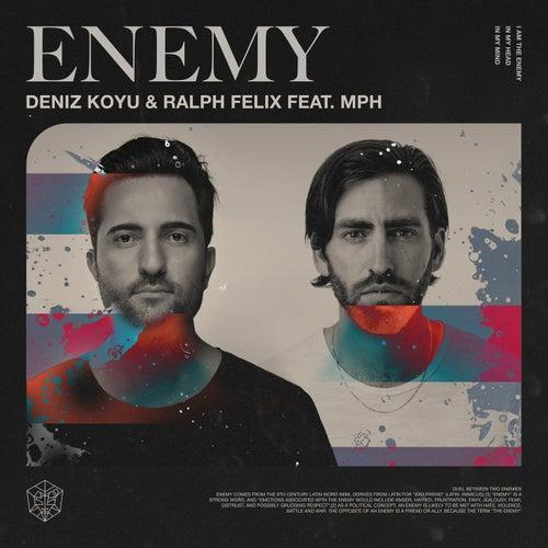 Enemy by Deniz Koyu
