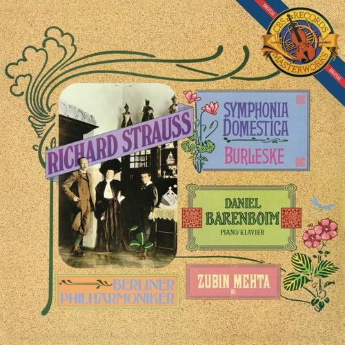 Strauss: Symphonia Domestica & Burleske by Zubin Mehta