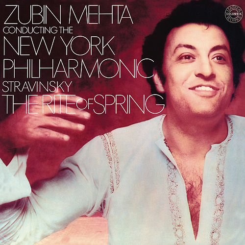 Stravinsky: The Rite Of Spring di Zubin Mehta