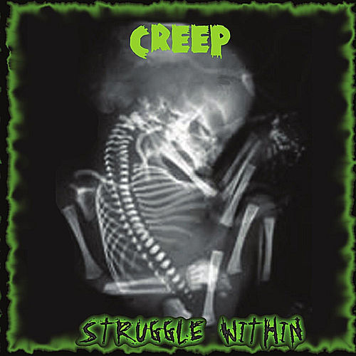 Struggle Within von Creep