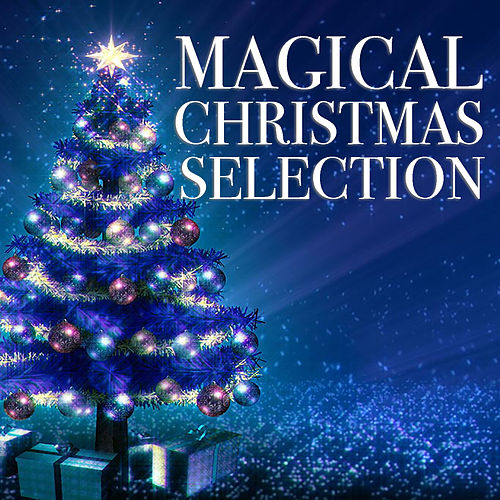 Magical Christmas Selection von Various Artists