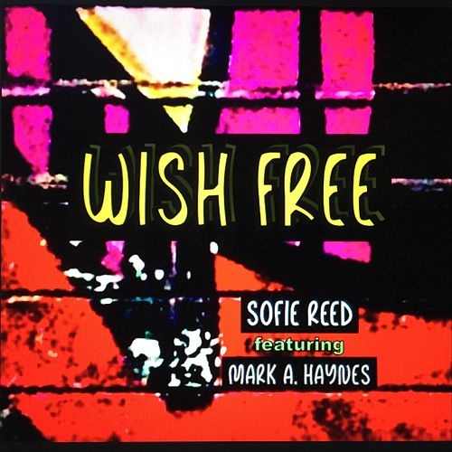 Wish Free de Sofie Reed
