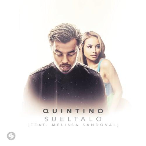 Sueltalo (feat. Melissa Sandoval) de Quintino