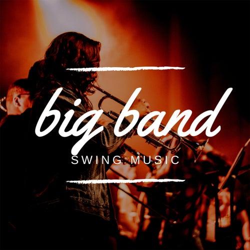 Big Band Swing Music de Various Artists