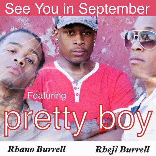 See You in September (feat. Pretty Boy) de Rhano Burrell & Rheji Burrell