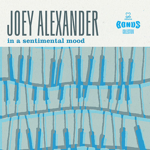 In a Sentimental Mood (Bonus Collection) by Joey Alexander