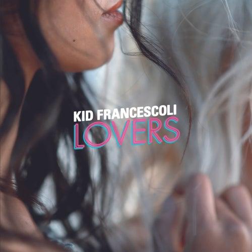 Lovers von Kid Francescoli