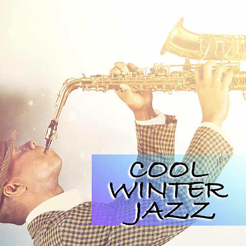 Cool Winter Jazz di Various Artists