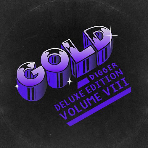 Gold Digger Deluxe Edition, Vol. 8 by Various Artists